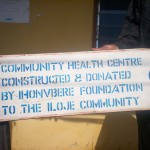 Community Health Centre doanted by the Ihonvbere Foundation